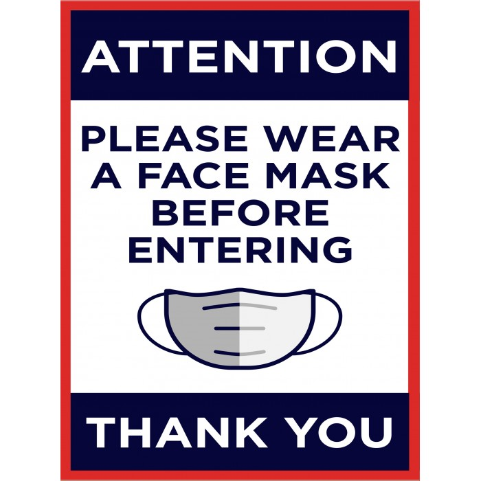 Covid 19 Posters - PLEASE WEAR A FACE MASK BEFORE ENTERING