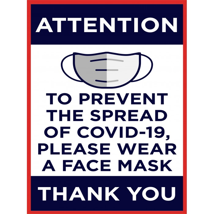 Covid 19 Posters - TO PREVENT THE SPREAD OF COVID-19, PLEASE WEAR A FACE MASK