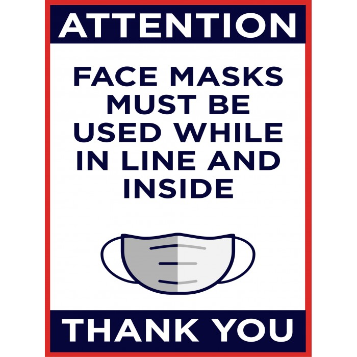 Covid 19 Posters - FACE MASKS MUST BE USED WHILE IN LINE AND INSIDE