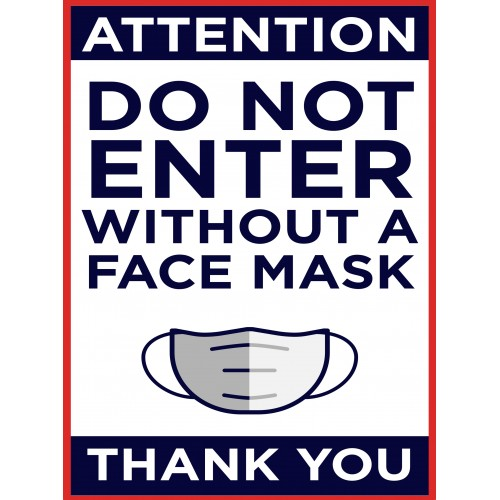 Covid 19 Posters - DO NOT ENTER WITHOUT A FACE MASK