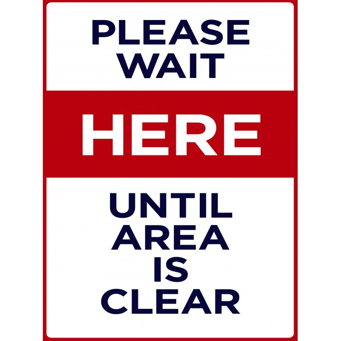 Covid 19 Posters - Please Wait Until Area Clear