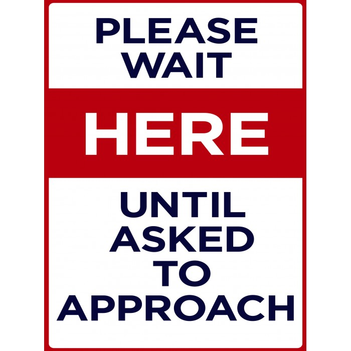 Covid 19 Posters - Please Wait to Approach